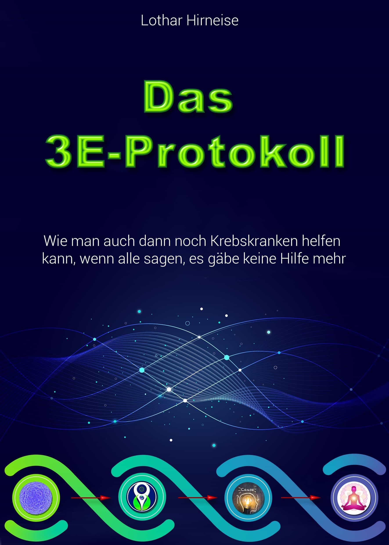 Das 3E-Protokoll cover